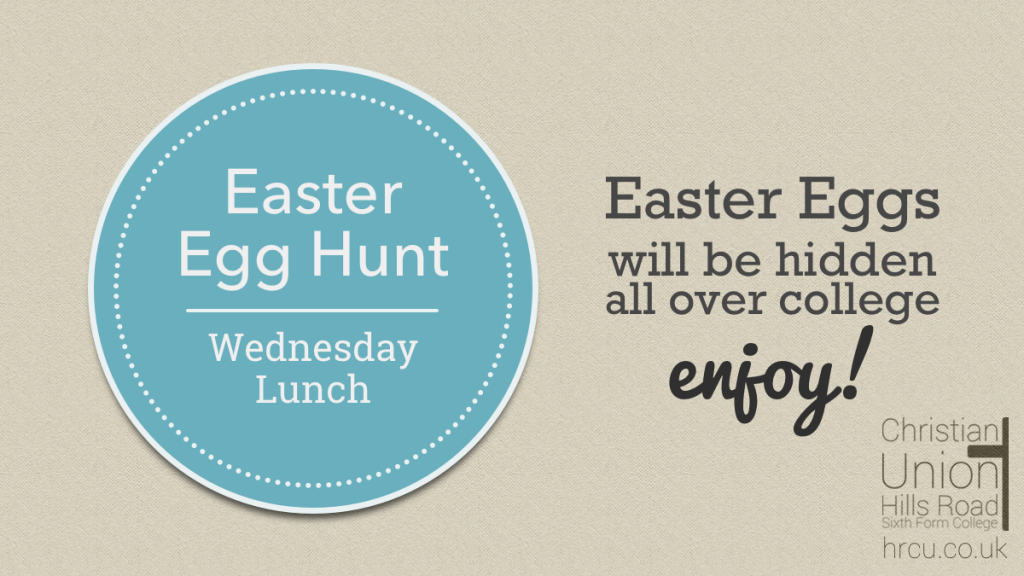 Hills Road Christian Union Easter Eggs poster
